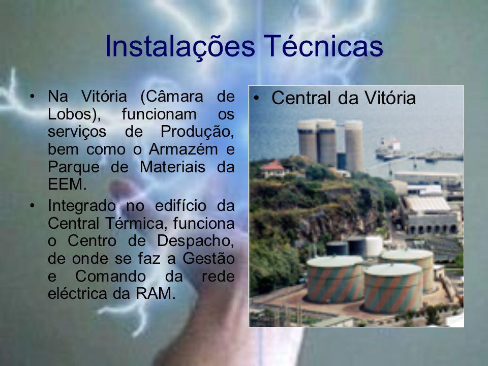 Instalações Técnicas Na Vitória (Câmara de Lobos), funcionam os serviços de Produção, bem como o Armazém e Parque de Materiais da EEM.