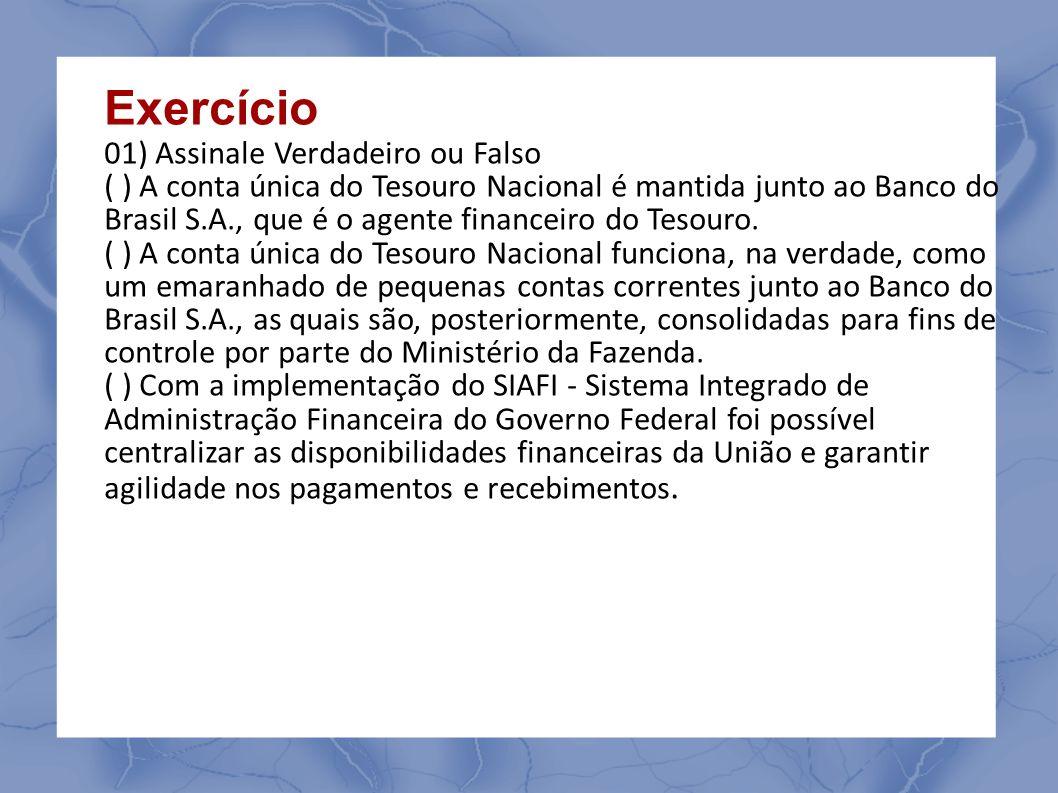 SIAFI BÁSICO - NAVEGAÇÃO Para utilizar o SIAFI o usuário deve estar previamente cadastrado e habilitado no sistema.