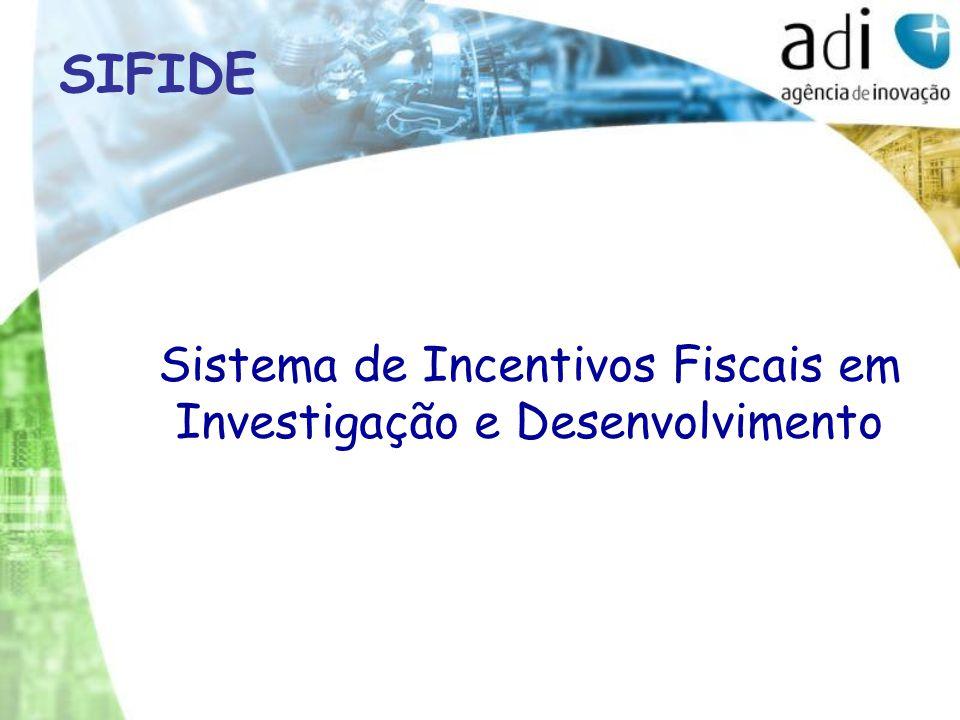 Sistema de Incentivos Fiscais em Investigação e Desenvolvimento SIFIDE
