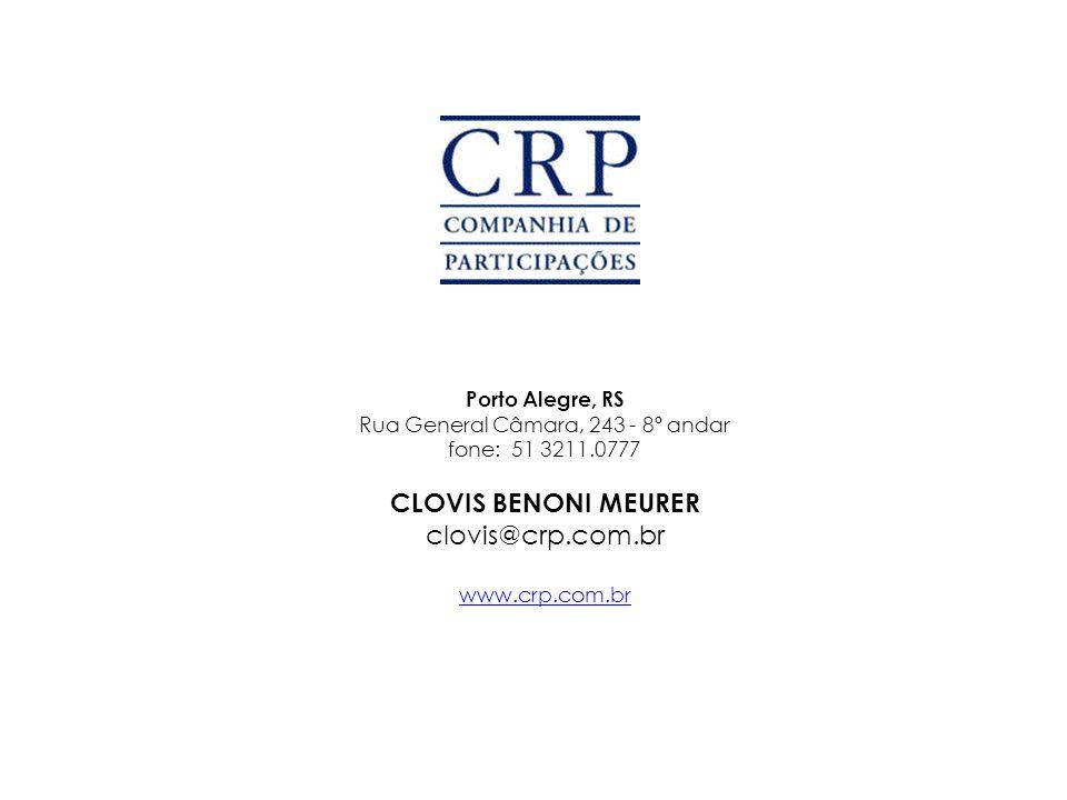 Porto Alegre, RS Rua General Câmara, 243 - 8º andar fone: 51 3211.0777 CLOVIS BENONI MEURER clovis@crp.com.br www.crp.com.br