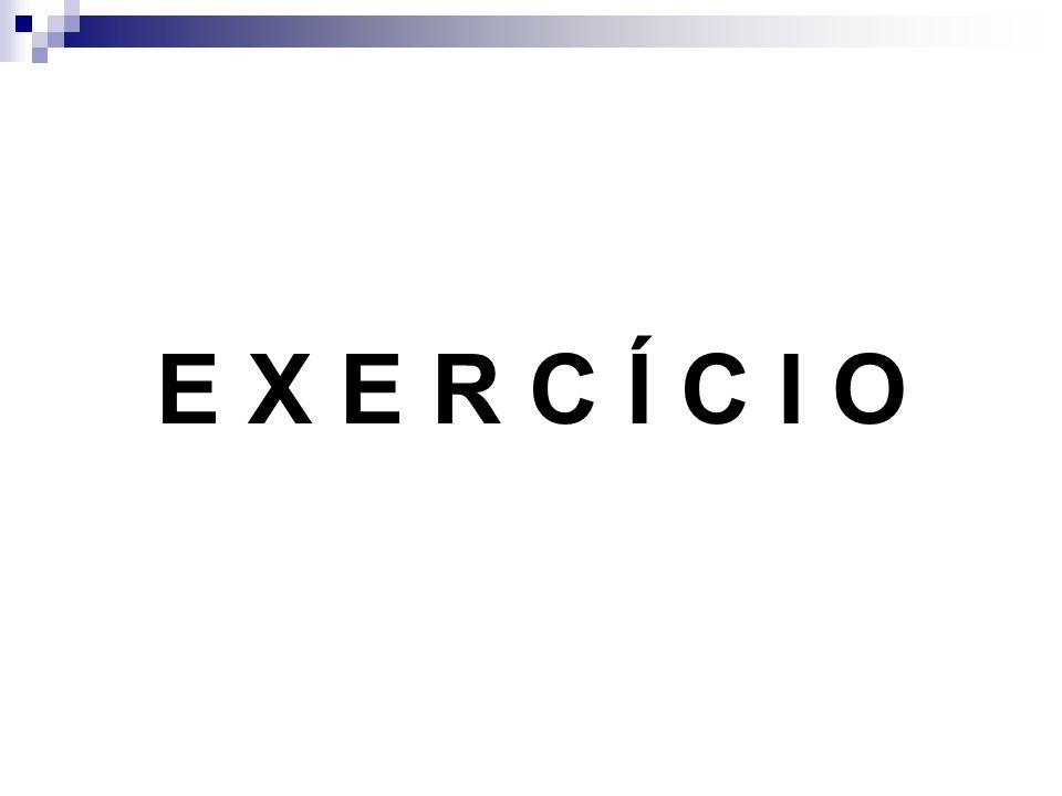 E X E R C Í C I O