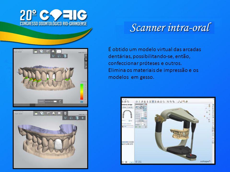 É obtido um modelo virtual das arcadas dentárias, possibilitando-se, então, confeccionar próteses e outros. Elimina os materiais de impressão e os mod