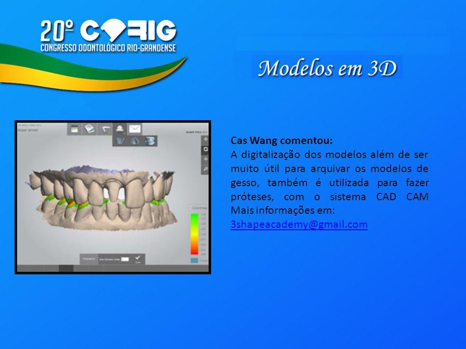 Cas Wang comentou: A digitalização dos modelos além de ser muito útil para arquivar os modelos de gesso, também é utilizada para fazer próteses, com o sistema CAD CAM Mais informações em: 3shapeacademy@gmail.com