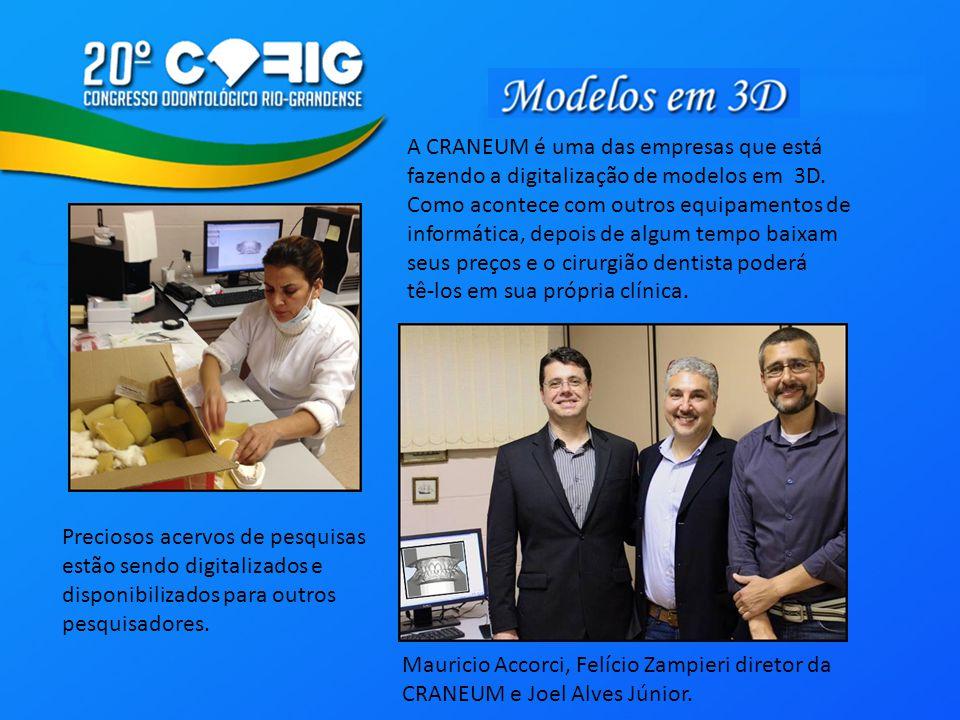 A CRANEUM é uma das empresas que está fazendo a digitalização de modelos em 3D. Como acontece com outros equipamentos de informática, depois de algum
