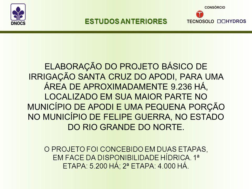 ELABORAÇÃO DO PROJETO BÁSICO DE IRRIGAÇÃO SANTA CRUZ DO APODI, PARA UMA ÁREA DE APROXIMADAMENTE 9.236 HÁ, LOCALIZADO EM SUA MAIOR PARTE NO MUNICÍPIO DE APODI E UMA PEQUENA PORÇÃO NO MUNICÍPIO DE FELIPE GUERRA, NO ESTADO DO RIO GRANDE DO NORTE.