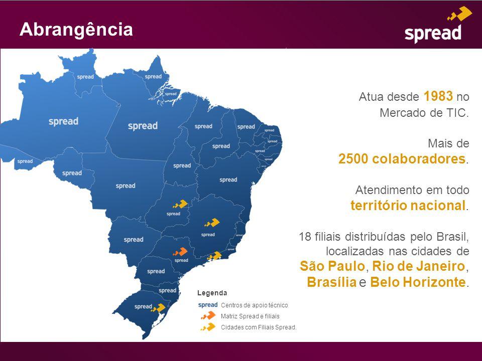 Atua desde 1983 no Mercado de TIC. Mais de 2500 colaboradores. Atendimento em todo território nacional. 18 filiais distribuídas pelo Brasil, localizad