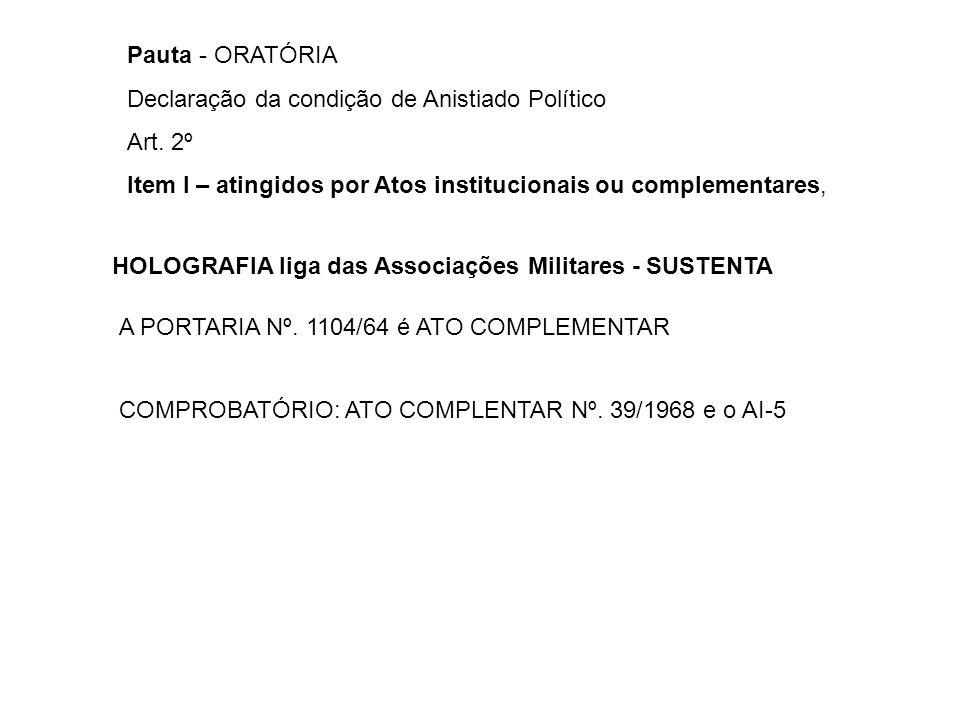 CONTROVERSIA Ministro de Estado da Justiça, AGU, MJ e a Comissão de Anistia SUSTENTAM em suas análises até O Boletim reservado nº.