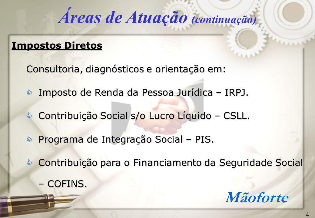 Mãoforte Principais Clientes (histórico) 15 Moore do Brasil Ltda.