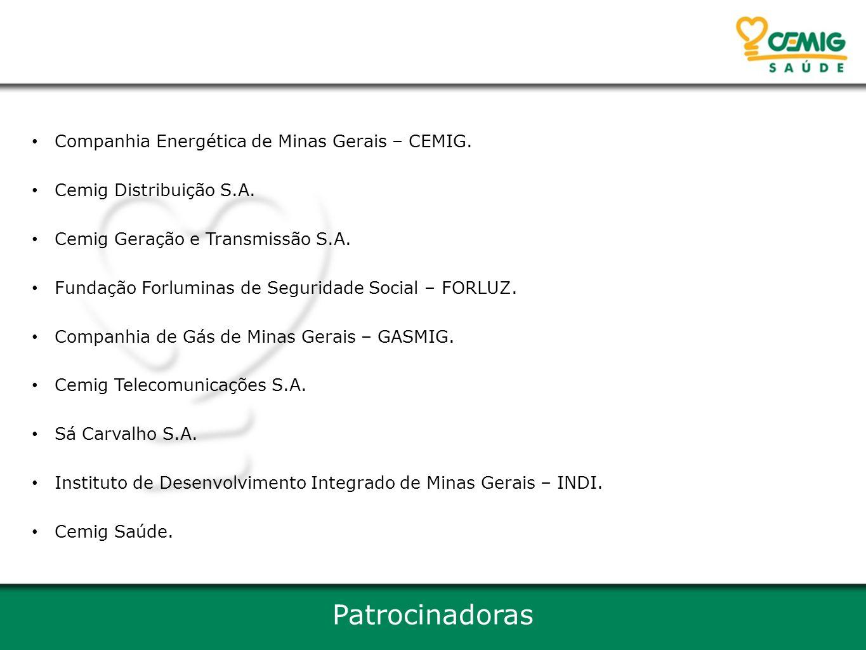 Patrocinadoras Companhia Energética de Minas Gerais – CEMIG.