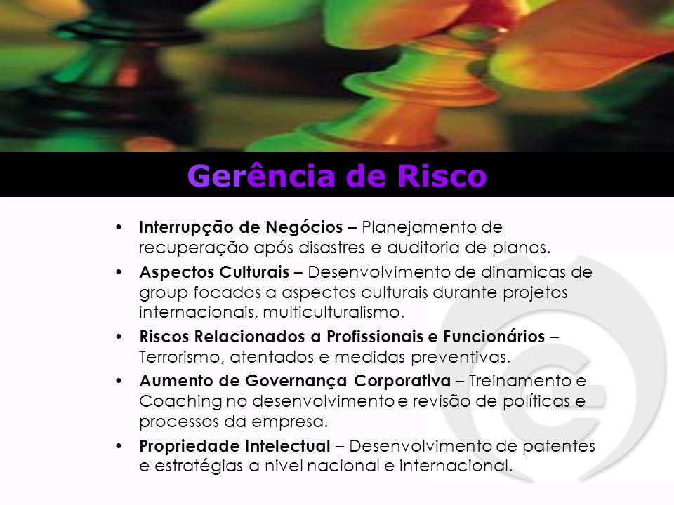 Gerência de Risco Interrupção de Negócios – Planejamento de recuperação após disastres e auditoria de planos.