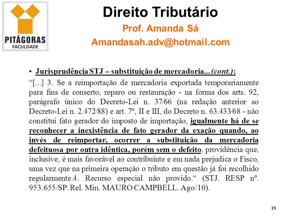 Jurisprudência STJ – substituição de mercadoria...
