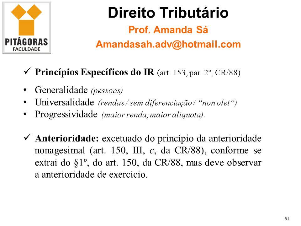 Princípios Específicos do IR (art.153, par.
