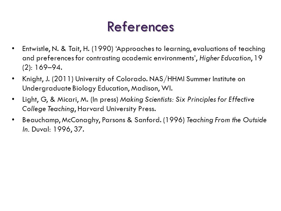 References Entwistle, N. & Tait, H.