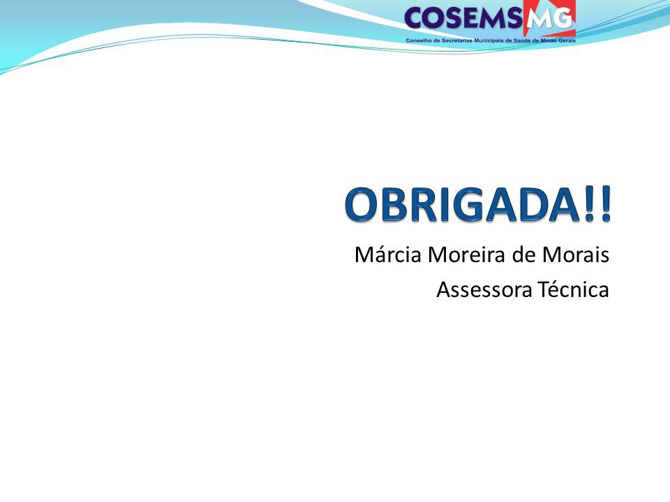 Márcia Moreira de Morais Assessora Técnica