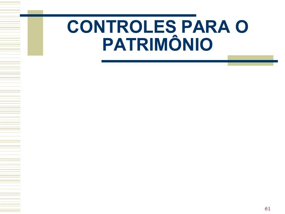 61 CONTROLES PARA O PATRIMÔNIO