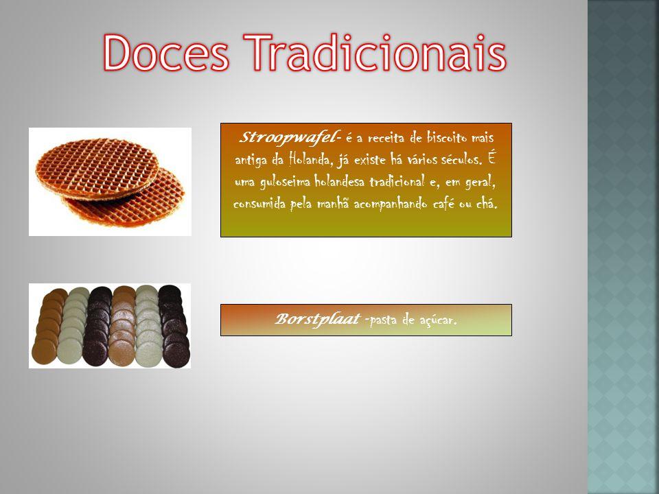 Stroopwafel - é a receita de biscoito mais antiga da Holanda, já existe há vários séculos.