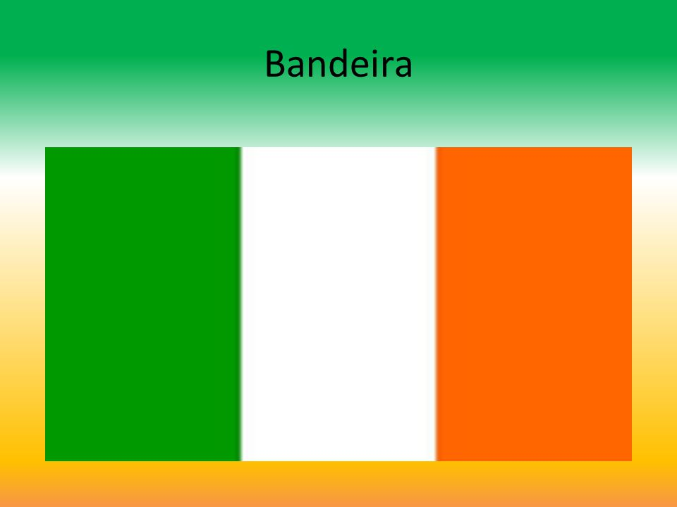 Bandeira Irlandesa Bandeira Irlandesa As cores da bandeira da República da Irlanda representam parte da história do país.O verde representa os cristãos (vindos da tradição Gaélica), o laranja os protestantes (Ingleses) e o branco a paz.