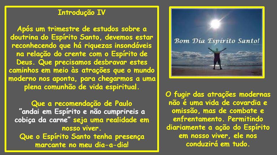 Introdução V Os conselhos do apóstolo em suas cartas a Timóteo e Tito são exemplos de inconformismo diante dos padrões do mundo moderno.