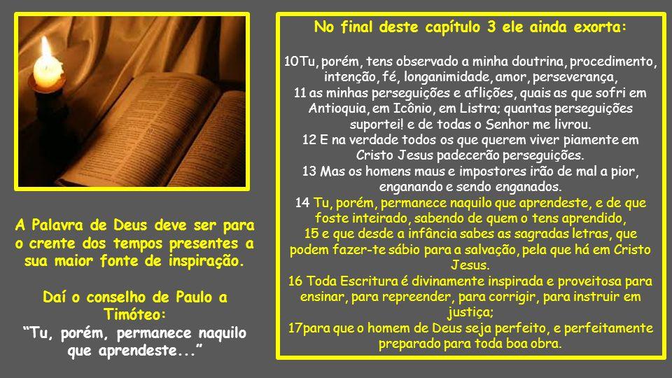 Na Carta a Tito, capítulo 2, Paulo também exorta: 1 Tu, porém, fala o que convém à sã doutrina.