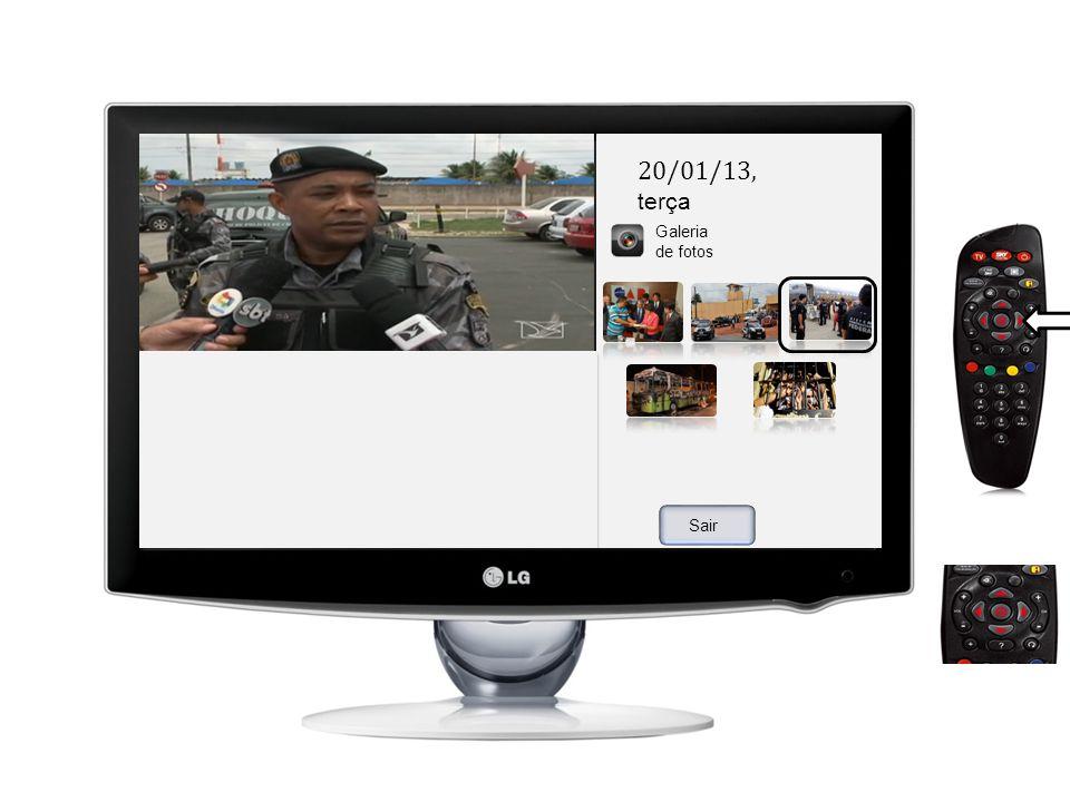 Mais na emissora Sair 20/01/13, terça Galeria de fotos Matérias Quem é o entrevista do?