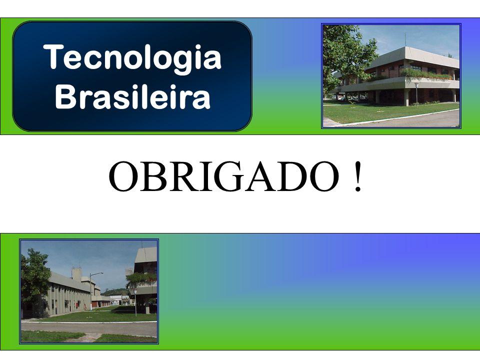 Tecnologia Brasileira OBRIGADO !