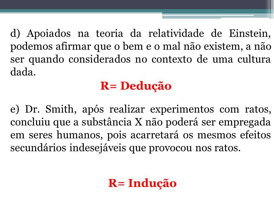 f) João é comunista, pois é a favor da dissolução da comissão de atividades antiamericanas.