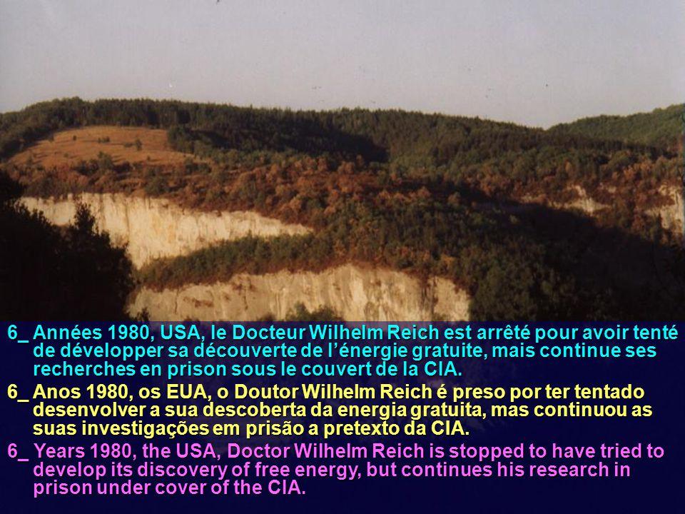 6_ Années 1980, USA, le Docteur Wilhelm Reich est arrêté pour avoir tenté de développer sa découverte de l'énergie gratuite, mais continue ses recherc