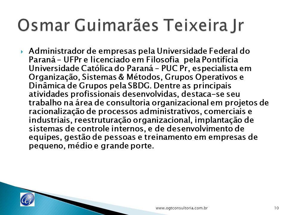  Administrador de empresas pela Universidade Federal do Paraná – UFPr e licenciado em Filosofia pela Pontifícia Universidade Católica do Paraná – PUC