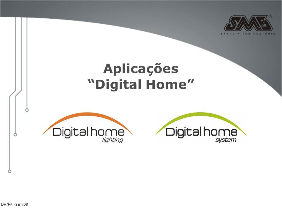 """DH/FA -SET/09 Aplicações """"Digital Home"""""""