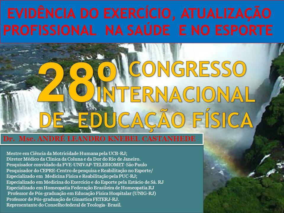Mestre em Ciência da Motricidade Humana pela UCB-RJ; Diretor Médico da Clinica da Coluna e da Dor do Rio de Janeiro.