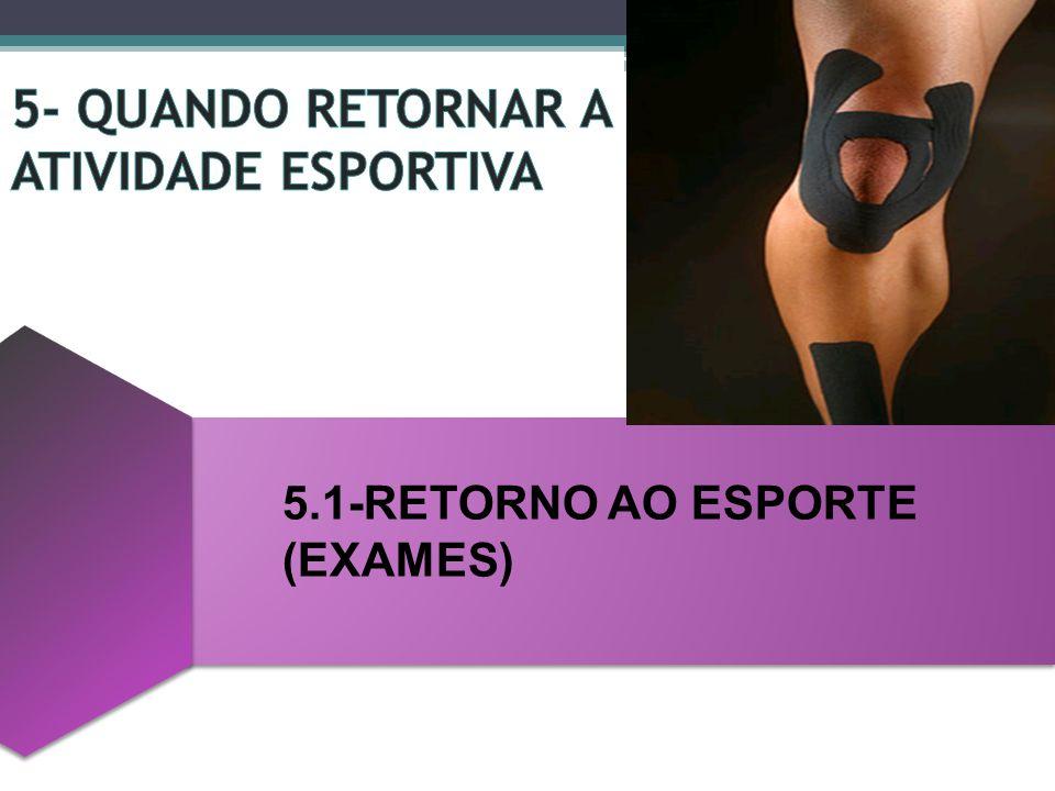 5.1-RETORNO AO ESPORTE (EXAMES)