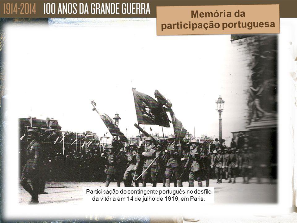 Memória da participação portuguesa Participação do contingente português no desfile da vitória em 14 de julho de 1919, em Paris.