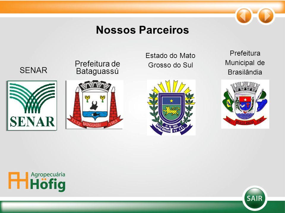 Nossos Parceiros Prefeitura Municipal de Brasilândia Prefeitura de Bataguassú SENAR Estado do Mato Grosso do Sul