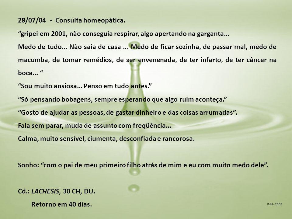 IMH - 2008 28/07/04 - Consulta homeopática.