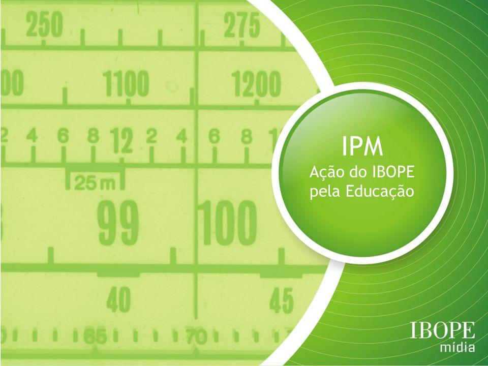Instituto Paulo Montenegro Criado no ano 2000, tem como mantenedoras as empresas do Grupo IBOPE Visa contribuir com a qualidade da Educação: forma de reduzir desigualdades sociais Desenvolve e viabiliza projetos baseados na expertise do IBOPE e em sua rede de relacionamentos