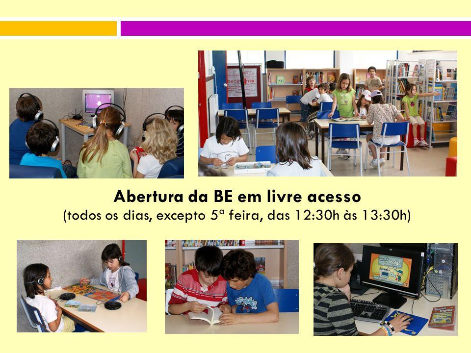 Abertura da BE em livre acesso (todos os dias, excepto 5ª feira, das 12:30h às 13:30h)
