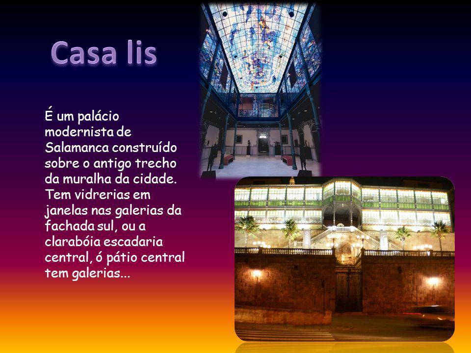 É um palácio modernista de Salamanca construído sobre o antigo trecho da muralha da cidade.
