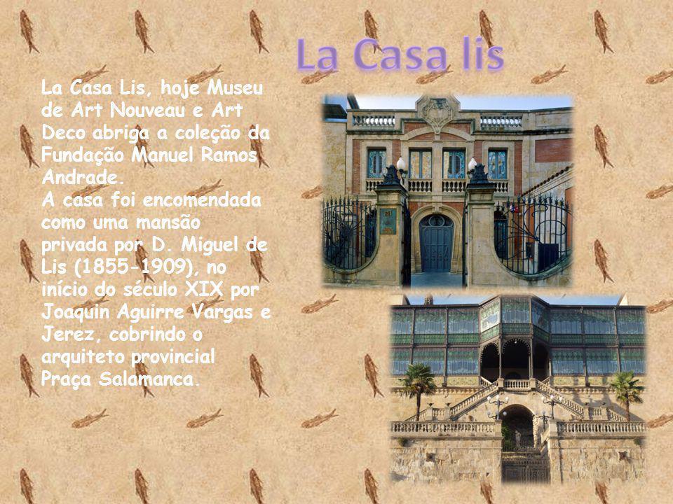 La Casa Lis, hoje Museu de Art Nouveau e Art Deco abriga a coleção da Fundação Manuel Ramos Andrade. A casa foi encomendada como uma mansão privada po