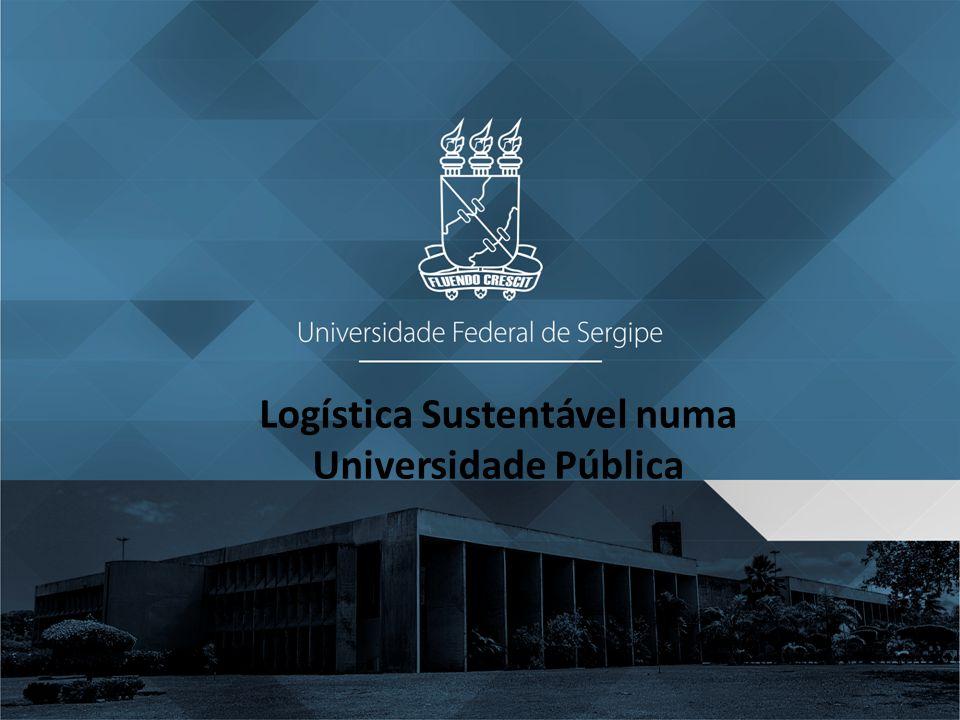 Logística Sustentável numa Universidade Pública