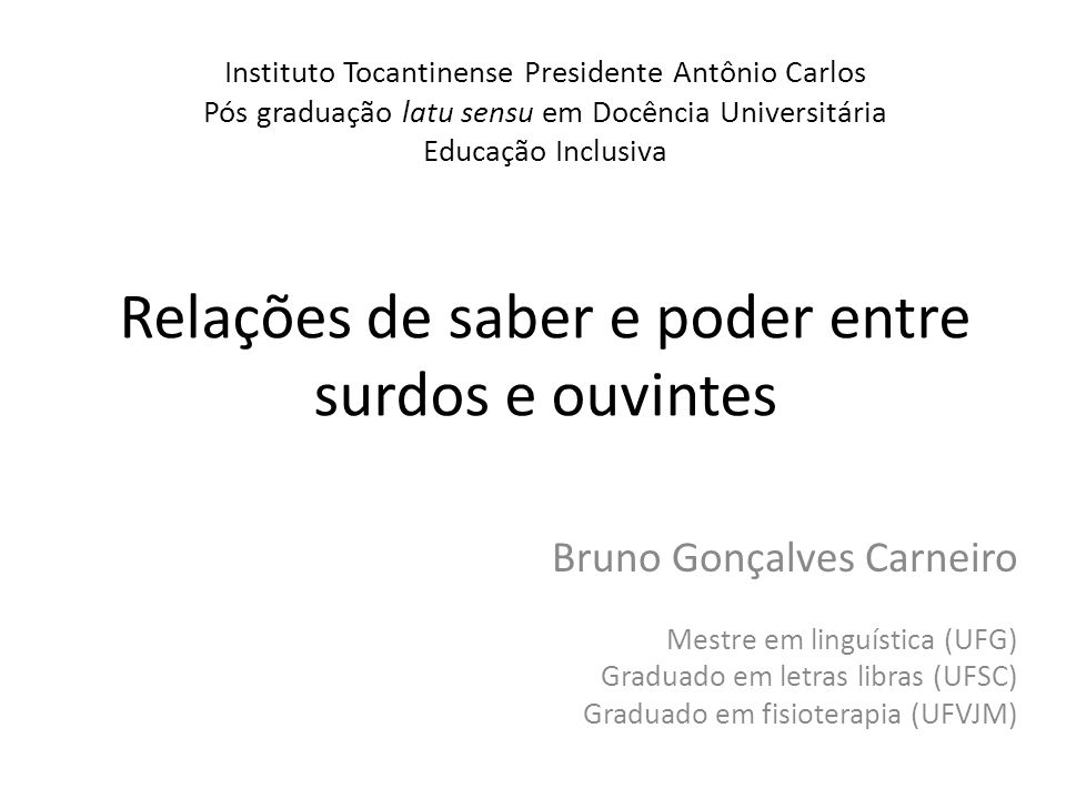 Instituto Tocantinense Presidente Antônio Carlos Pós graduação latu sensu em Docência Universitária Educação Inclusiva Relações de saber e poder entre