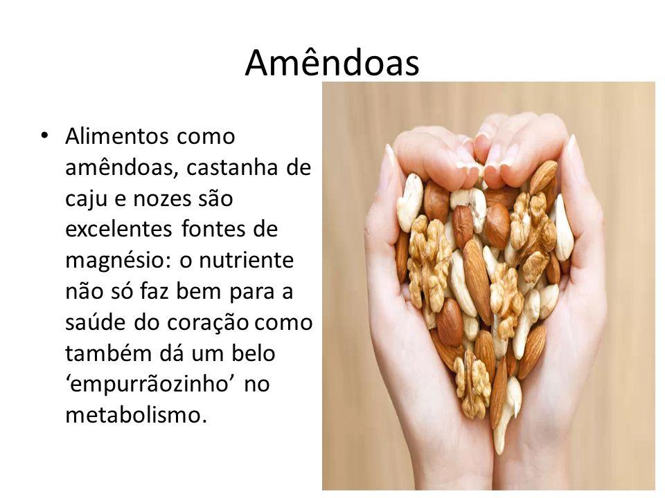 Amêndoas Alimentos como amêndoas, castanha de caju e nozes são excelentes fontes de magnésio: o nutriente não só faz bem para a saúde do coração como
