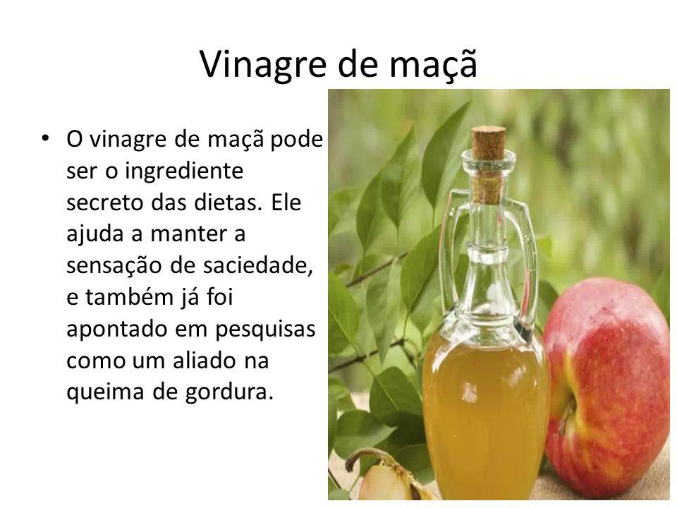 Vinagre de maçã O vinagre de maçã pode ser o ingrediente secreto das dietas. Ele ajuda a manter a sensação de saciedade, e também já foi apontado em p