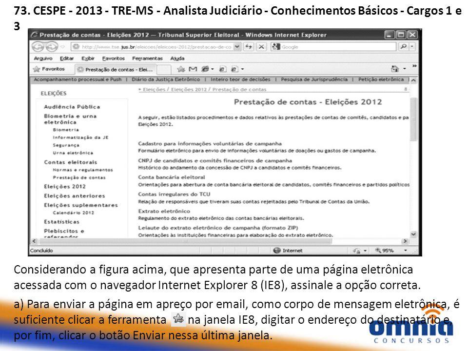 73. CESPE - 2013 - TRE-MS - Analista Judiciário - Conhecimentos Básicos - Cargos 1 e 3 Considerando a figura acima, que apresenta parte de uma página