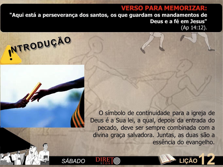 LIÇÃO 12 SÁBADO VERSO PARA MEMORIZAR: