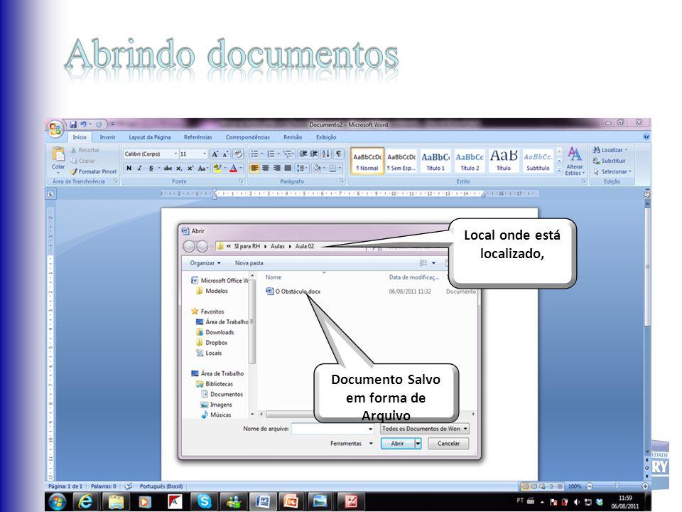 Local onde está localizado, nosso arquivo Documento Salvo em forma de Arquivo