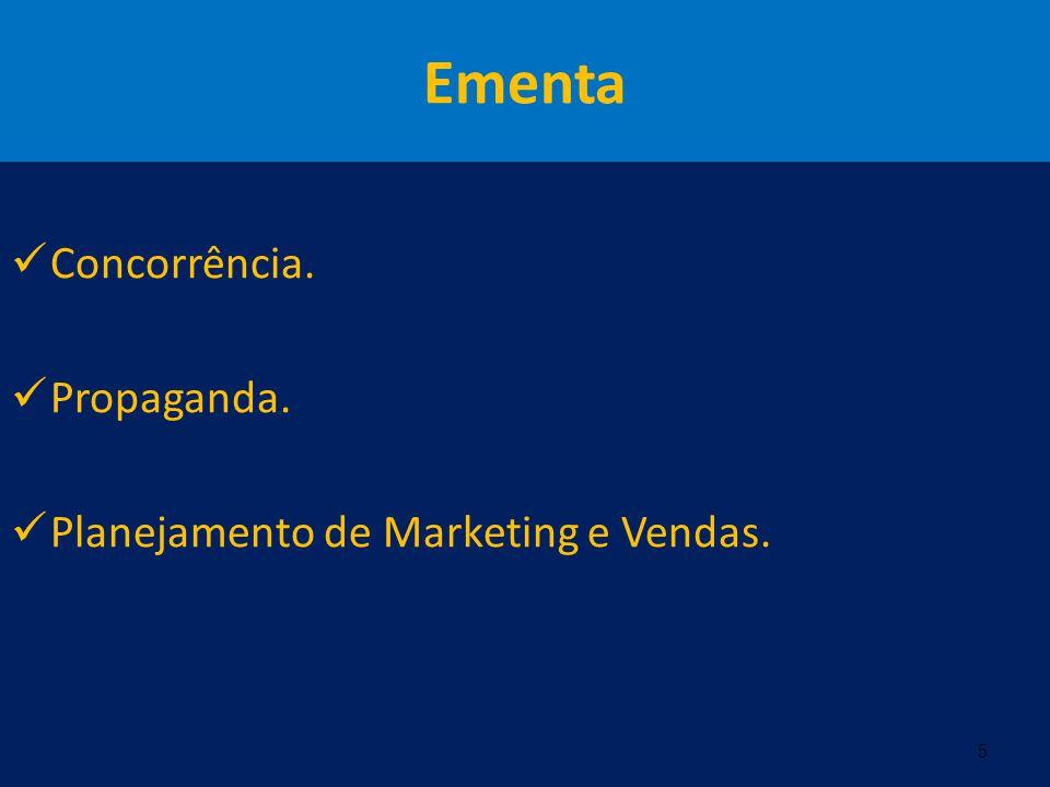 Ementa Concorrência. Propaganda. Planejamento de Marketing e Vendas. 5