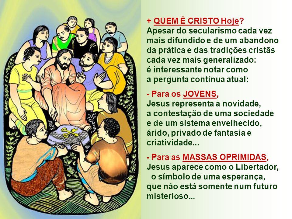 IGREJA: É a comunidade dos discípulos que reconhecem Jesus como o Messias, o Filho de Deus .