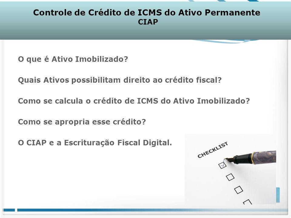 O que é Ativo Imobilizado? Quais Ativos possibilitam direito ao crédito fiscal? Como se calcula o crédito de ICMS do Ativo Imobilizado? Como se apropr