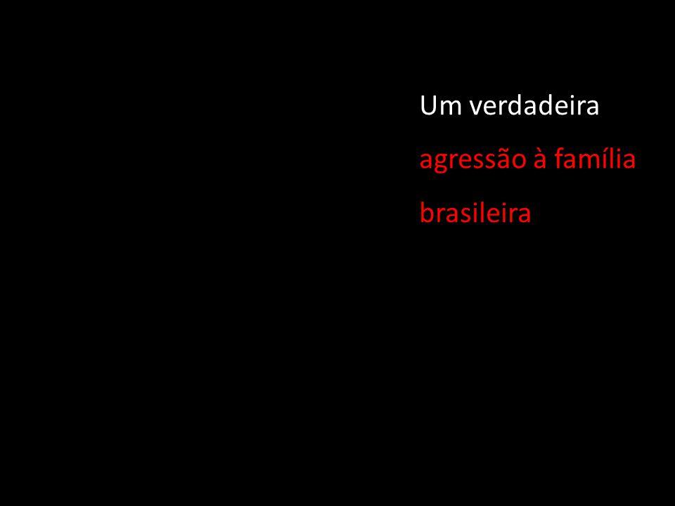 DIGA NÃO À PROMISCUIDADE! DEFENDA A FAMILIA BRASILEIRA!
