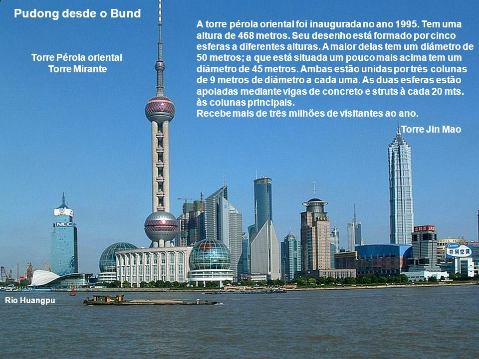 Bund é o nome que deram os britânicos à zona do malecón da cidade de Shanghai, na República Popular Chinesa.